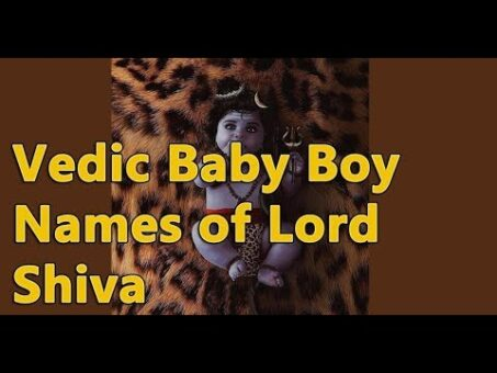 Baby Names Inspired by Lord Shiva - 45 Hindu and Vedic Boy baby names - jothishi.com