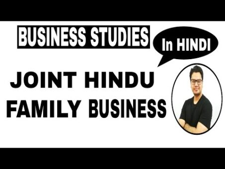 Class 11 | Chapter #2 Forms of Business Ownership | Joint Hindu family business (HUF) in Hindi |
