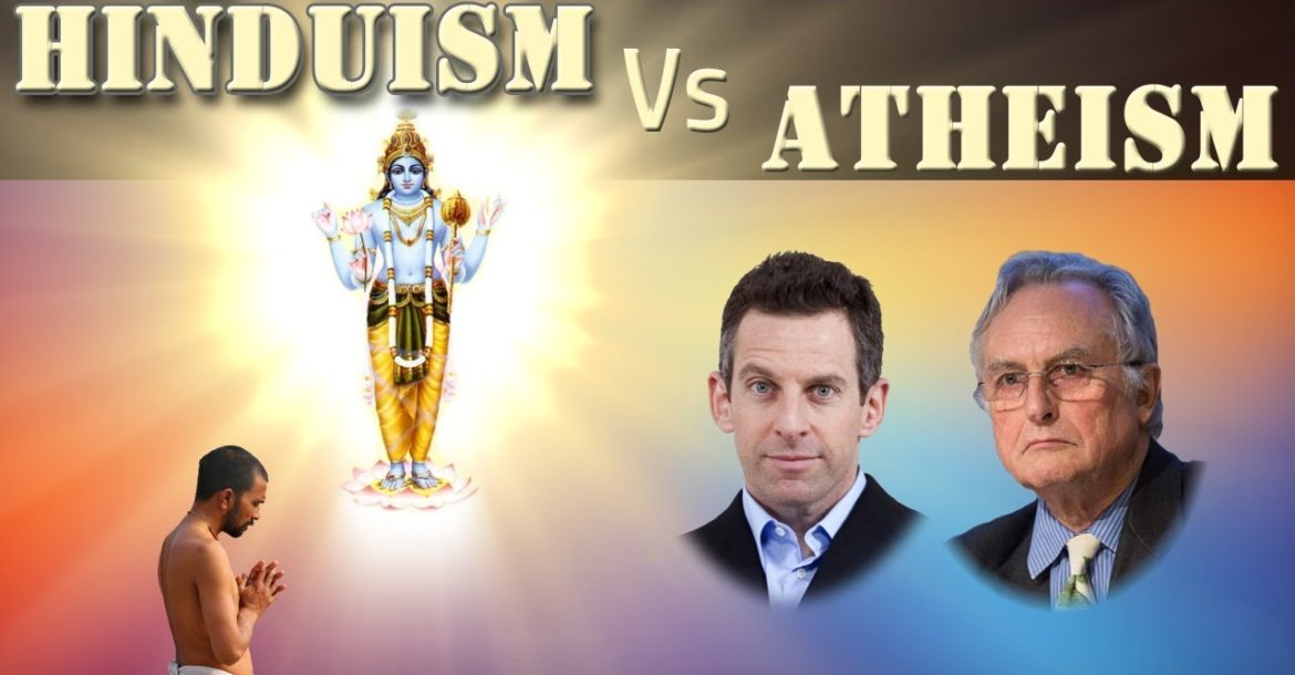 Hinduism Vs Atheism: Ultimate Meaning Vs Material Facts