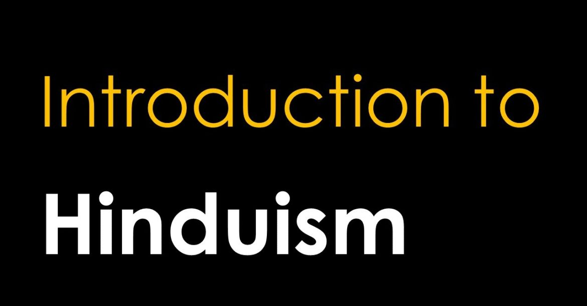 Introduction to Hinduism: The Vedas, Upanishads, and Brahman