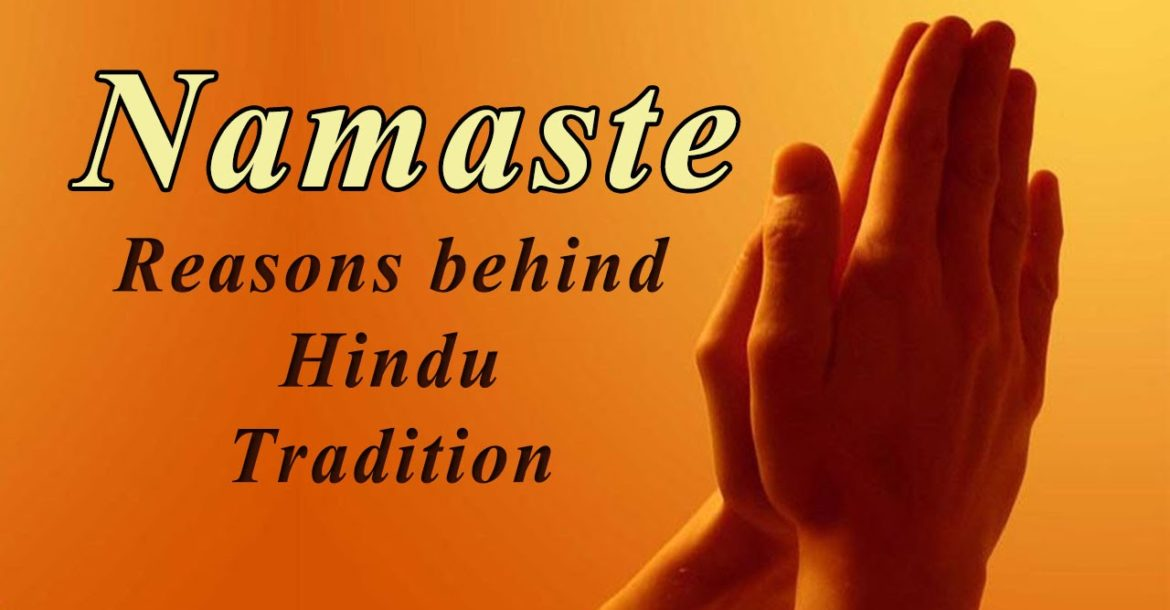 "Namaste - The Real Meaning of "" Namaskar"" - Reasons Behind Hindu Traditions - Indian Greeting"