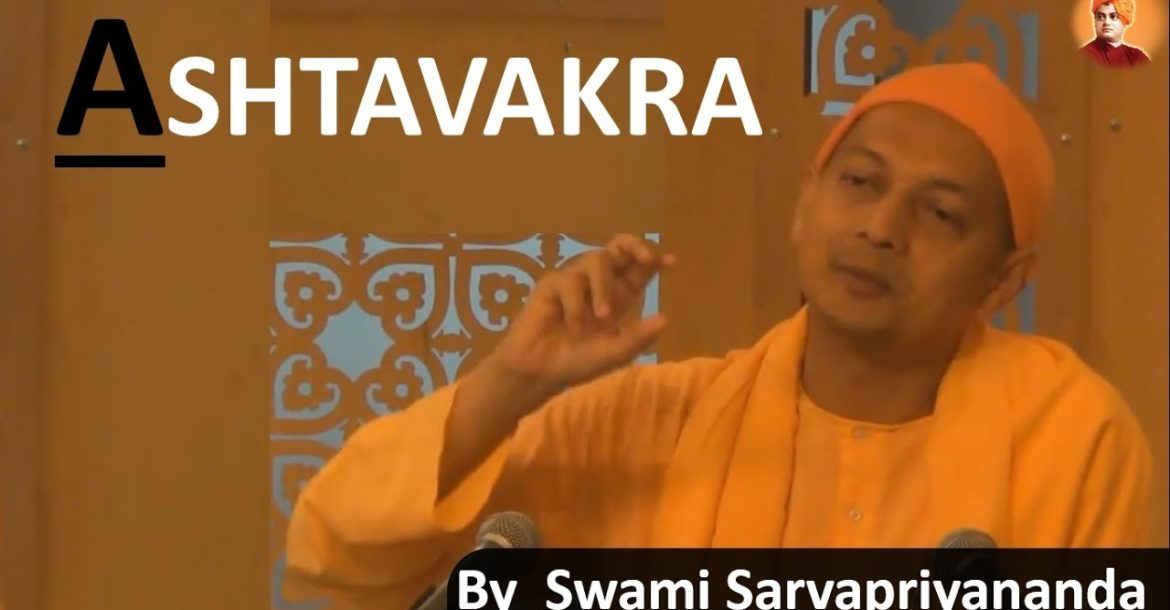Swami Sarvapriyananda on Ultimate truth | Ashtavakra | Non-Duality