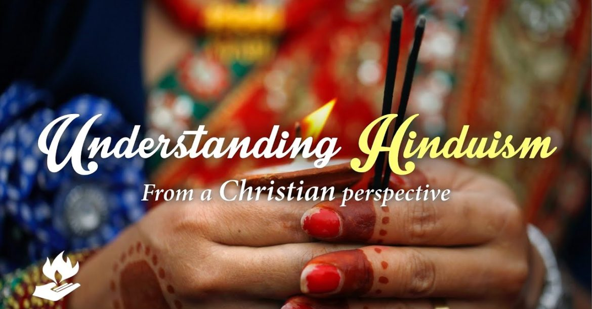 Understanding Hinduism from a Christian Perspective