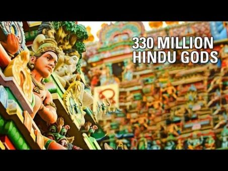 Why 330 Million Gods in Hinduism?