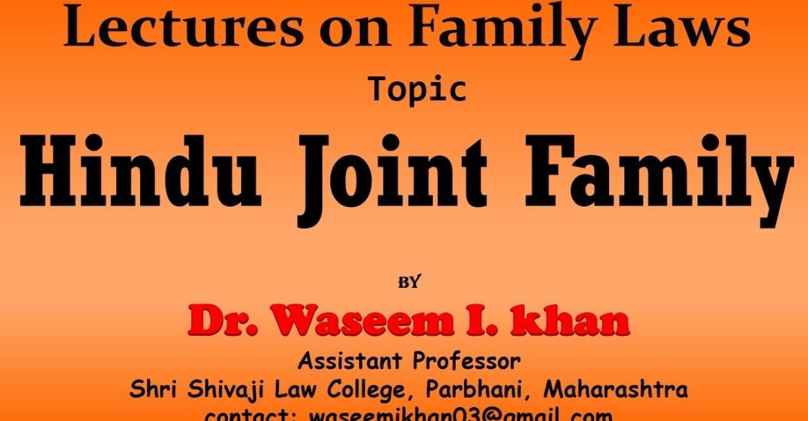 Hindu Joint Family | Lectures on Family Law