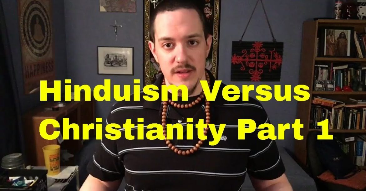 Hinduism vs Christianity Part 1