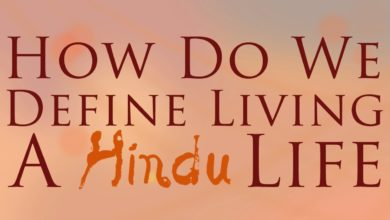 How do we Define Living a Hindu Life
