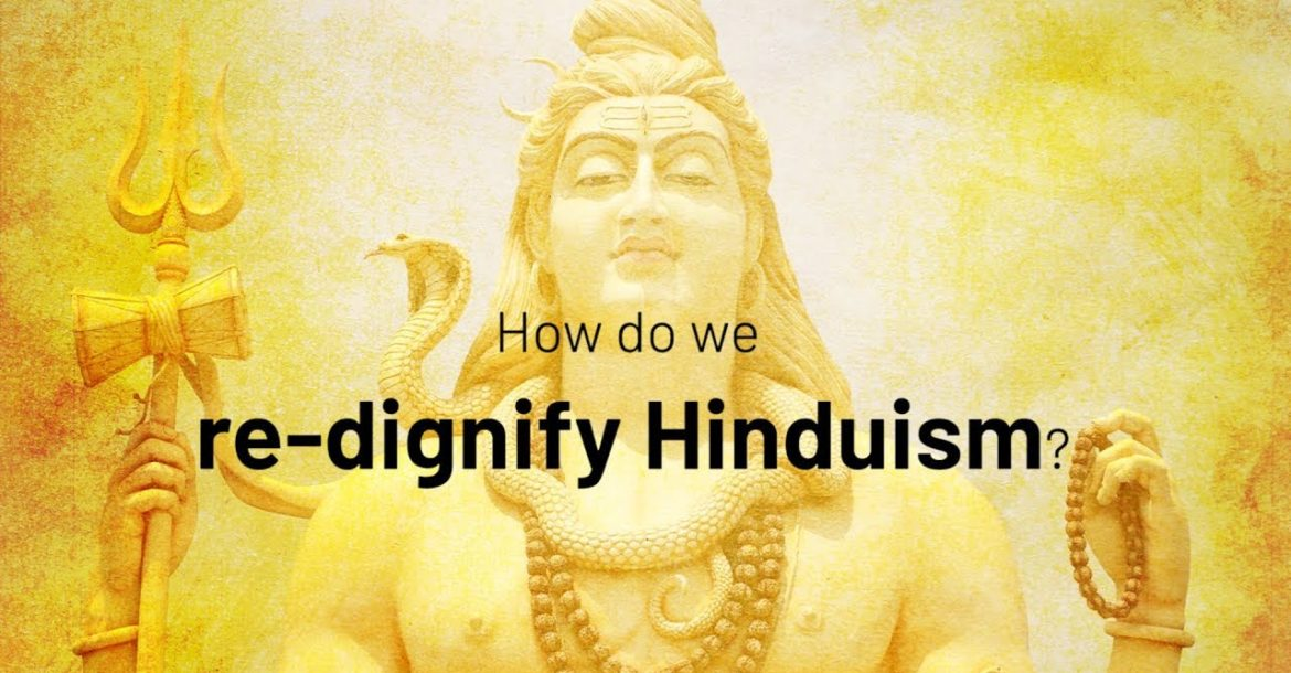 How do we re-dignify Hinduism?| Jay Lakhani | Hindu Academy