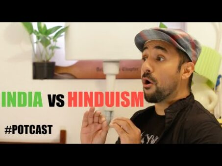 India Vs Hinduism - From Vir Das' #POTCAST 6