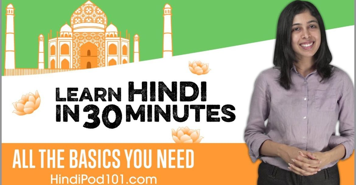 Learn Hindi in 30 Minutes - ALL the Basics You Need
