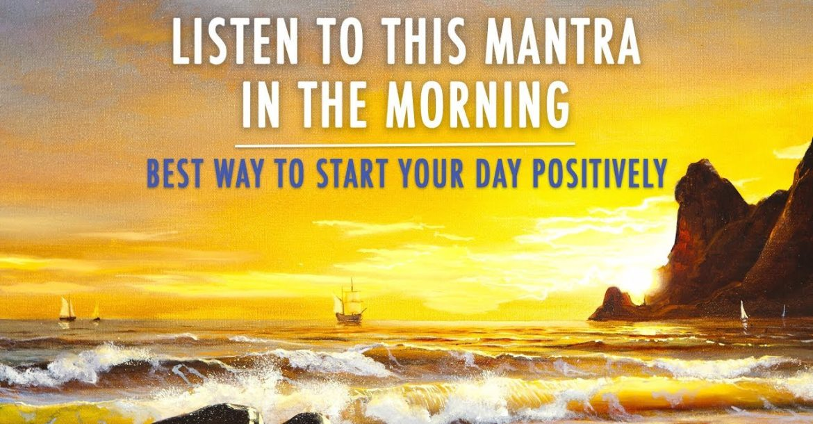 MORNING MANTRA to START DAY WITH POSITIVE ENERGY    No Ads    Best Morning Meditation Mantra