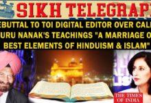 Rebuttal: TOI Digital Editor calls Guru Nanak's Teachings a Syntheses of Hinduism & Islam II STIISNE