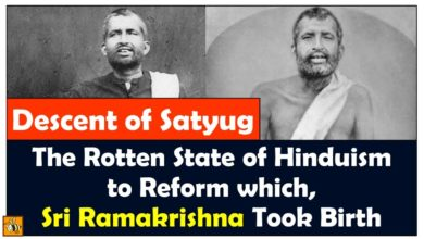 Rotten State of Hinduism to Reform Which Sri Ramakrishna the Avatar, Took Birth