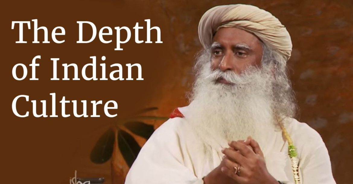 The Depth of Indian Culture | Sadhguru