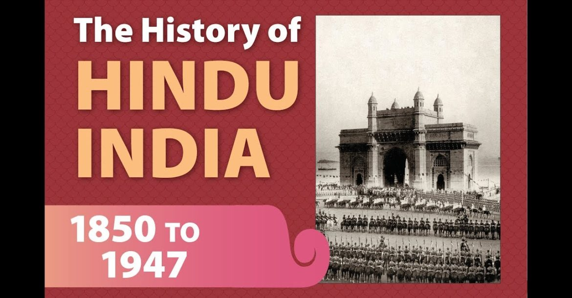 The History of Hindu India, 1850 to 1947