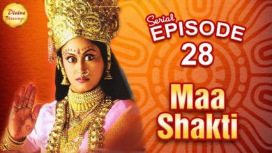 माँ शक्ति | Maa Shakti Serial | Episode - 28 | Parvati and Shiva's Milan Devotional Series