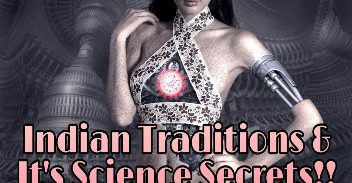 25 Scientific Indians Traditions With Reason -Honest Facts of Hinduism