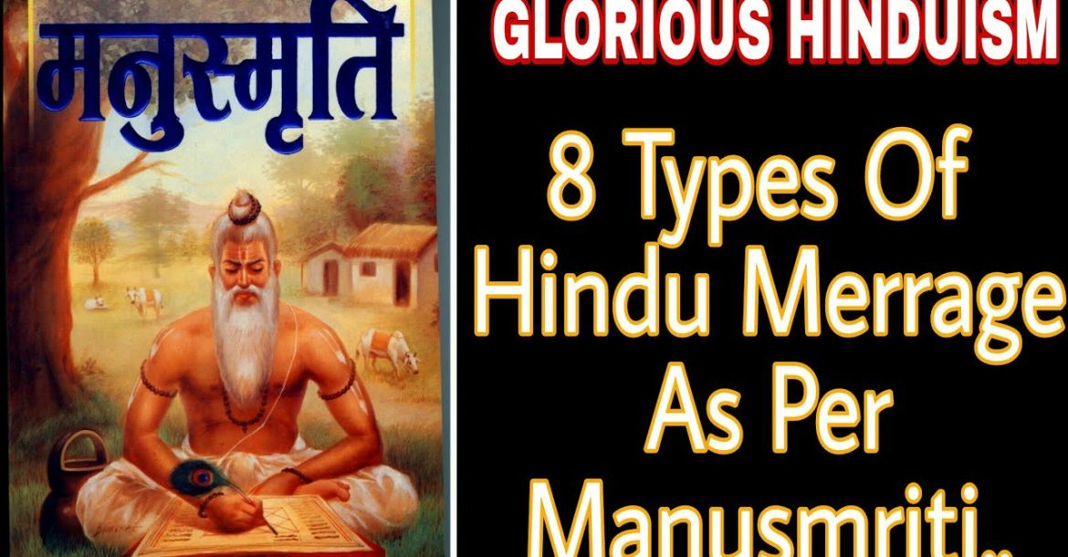 8 Types of Marriage Vivah in Hinduism | Wedding tradition in INdia