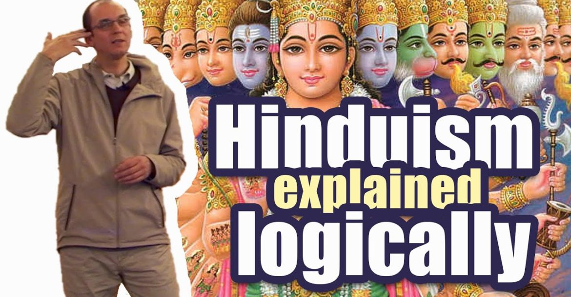 Hinduism Explained Logically