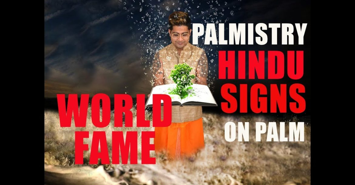 INTERNATIONAL FAME - RARE HINDU SIGNS IN YOUR PALM
