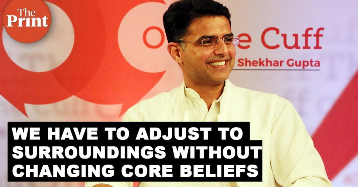 India has moved on, we have to adjust to surroundings without changing core beliefs: Sachin Pilot