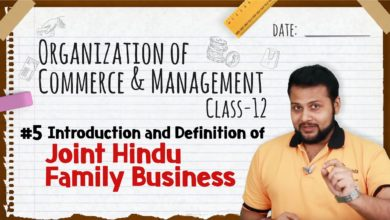 Introduction and Definition of Joint Hindu Family Business - Forms of Business Organization