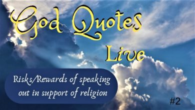 Risk/Rewards of speaking out in support of religion | 🙏 God Quotes