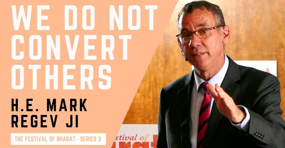 S3: Judaism & Hinduism Don't Convert or Oppress Others | H.E. Mark Regev ji