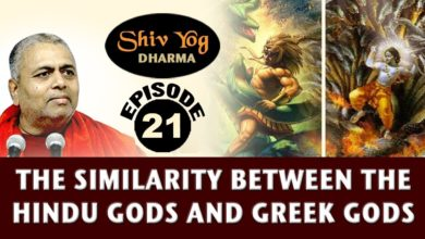 SHIVYOG DHARMA series ~ Ep 21 ~ The Similarity between Hindu Gods and Greek Gods