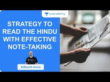 Strategy To Read The Hindu With Effective Note-Taking | UPSC CSE/IAS 2020 | Sidharth Arora