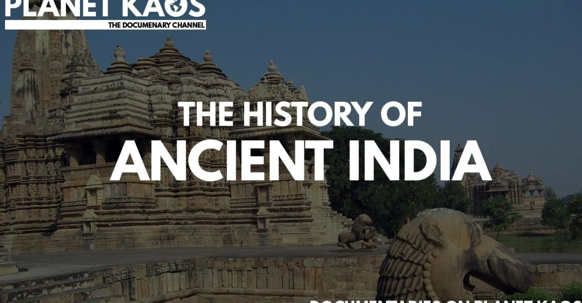 The History of Ancient india and its culture Documentary