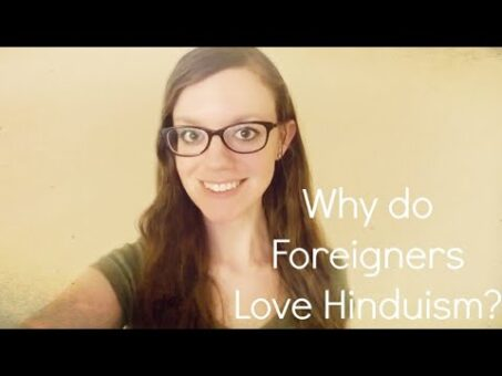 Why Do Foreigners Love Hinduism? | Samantha Jo Goes