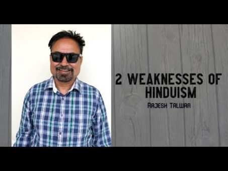 2 Weaknesses of Hinduism