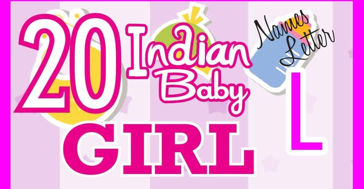 20 Indian Baby Girl Name Start with L, Hindu Baby Girl Names, Indian Name for Girls, Hindu Girl Name