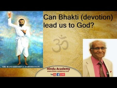Can Bhakti (Devotion) lead us to God? Jay Lakhani | Hindu Academy |