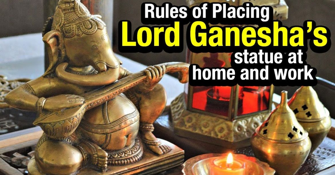 Ganesh Chaturthi 2017   Rules Of Placing Lord Ganesha's Statue At Home And Work    Artha