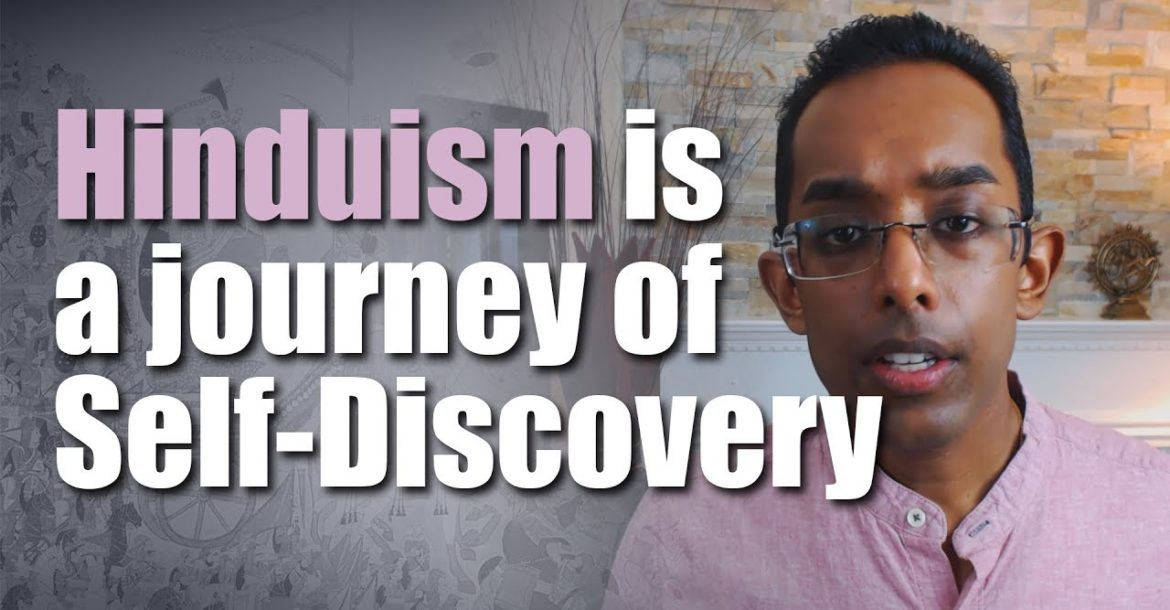 Hinduism is a Journey of self-discovery