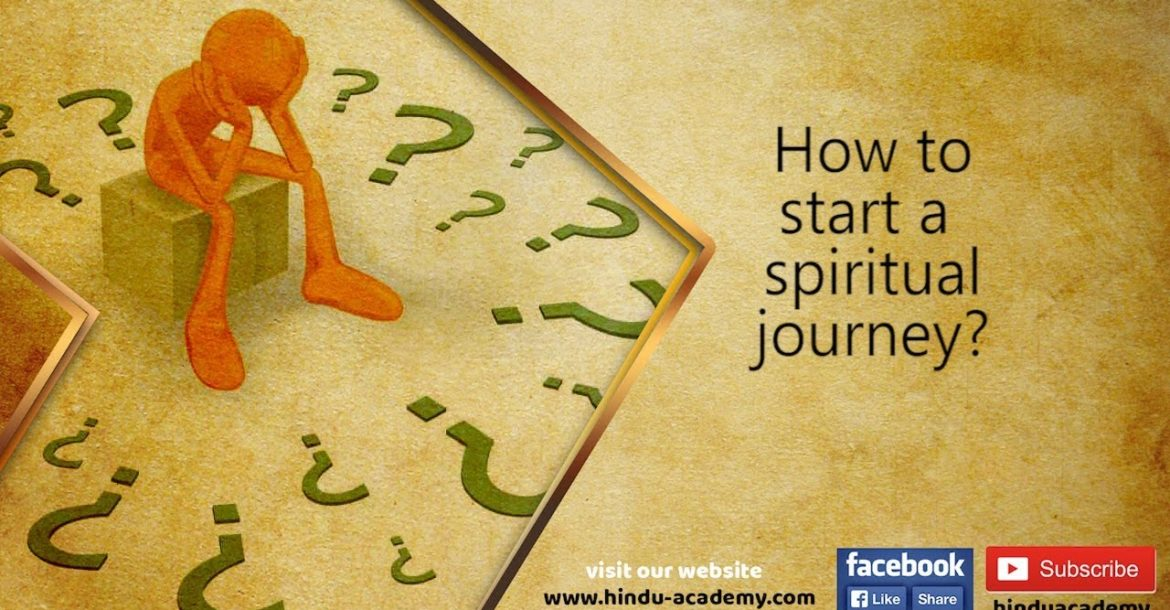 How to start a spiritual journey?