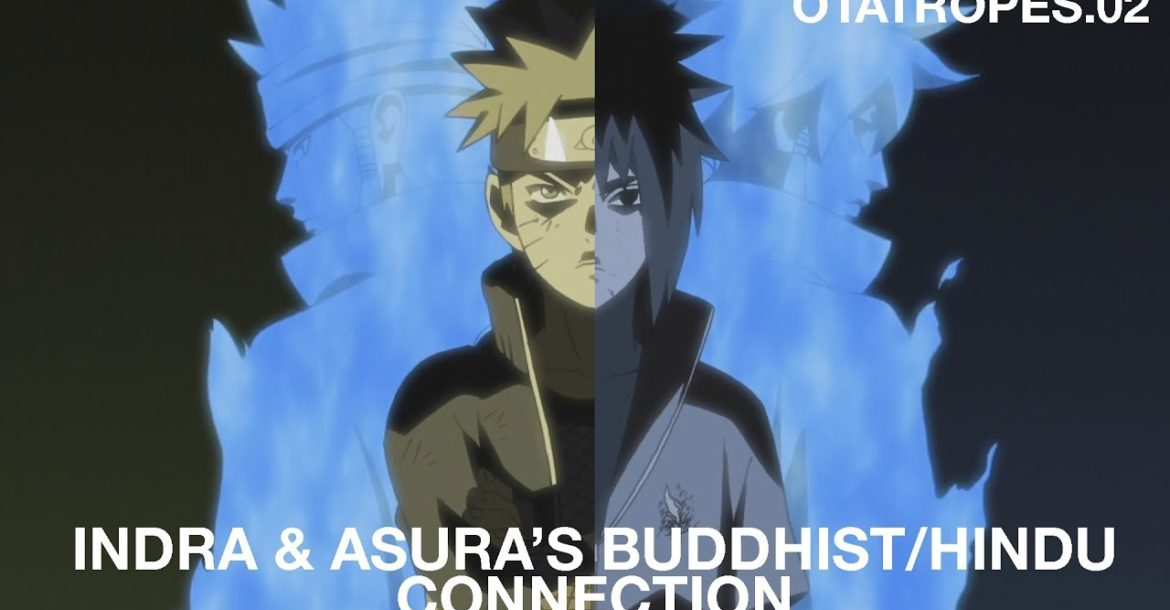 Indra, Asura and the Buddhist/Hindu Connection in Naruto Shippuden