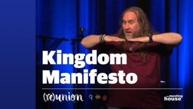 Kingdom Manifesto - (Re)union 05 | Bruxy Cavey