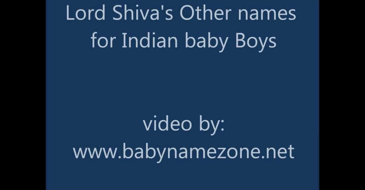 Lord Shiva Names For Indian Baby Boys