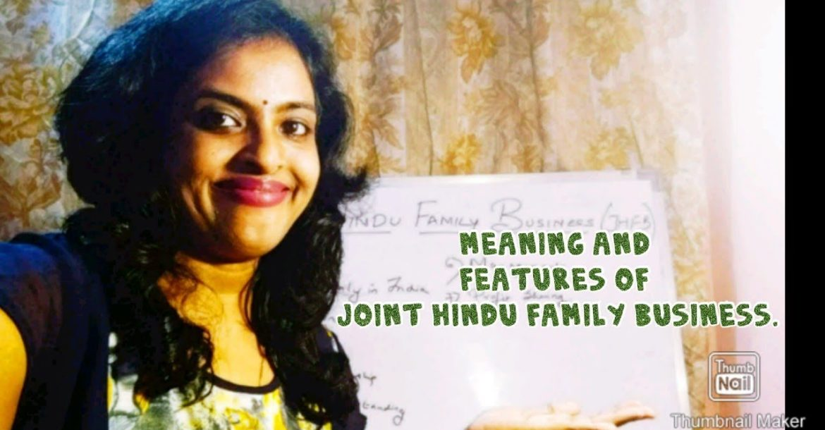Meaning and Features Of Joint Hindu Family Business|Forms Of Business Organisation|HUF|JHUF