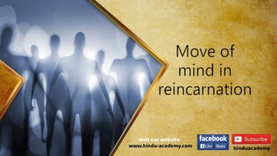 Move of mind in reincarnation | jay Lakhani | Hindu Academy |
