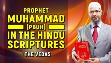 Prophet Muhammad (pbuh) in the Hindu Scriptures – The Vedas - Dr Zakir Naik