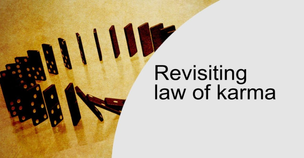 Revisiting law of karma
