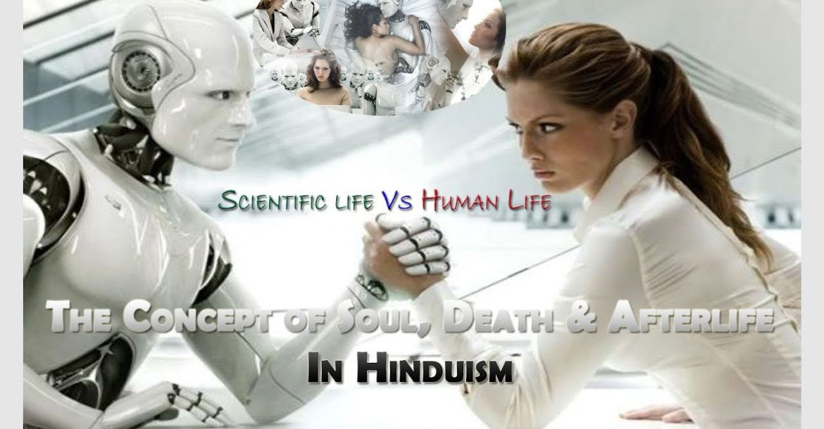 Soul , Death & Afterlife ( life after death ) in hinduism : Hinduism by Er. Rohit Sharma