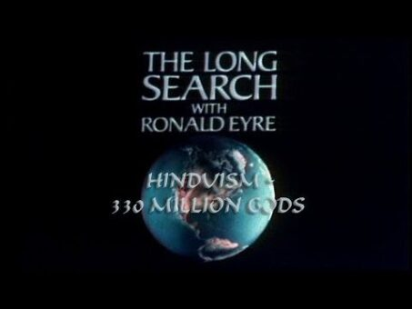 "The Long Search 2°: Hinduism-330 million Gods ""India"" (english)"
