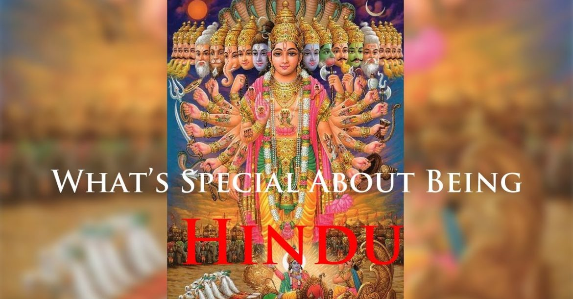 What is Special About Being Hindu?