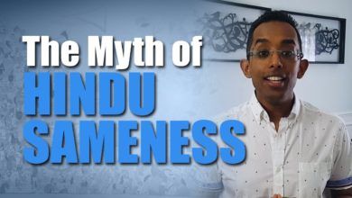 Why Hindus needs to stop saying that all religions are the same  |  The Myth of Hindu 'Sameness'