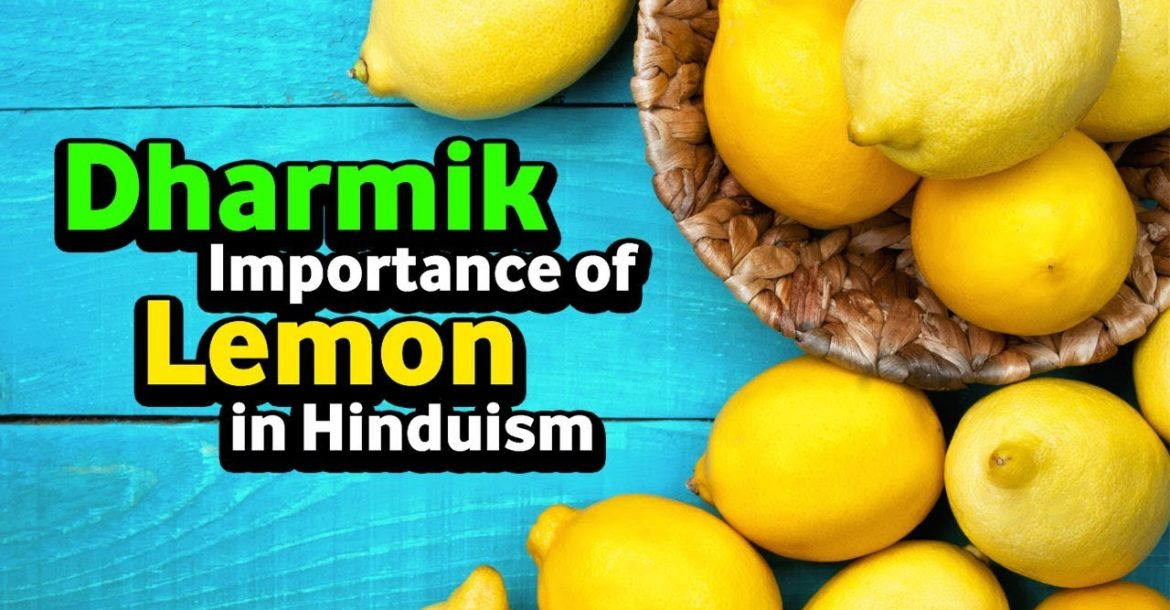 Dharmik Importance of Lemon in Hinduism | Hinduism Explained | Artha